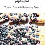 Schiacciata con l'uva e rosmarino (Tuscan Grape & Rosemary Bread)